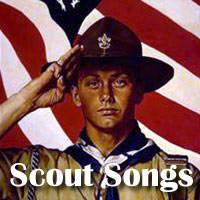 Scout Songs: Song Lyrics for Boy Scouts Songs, Girl Scouts